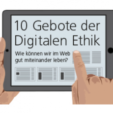 10 Gebote der Digitalen Ethik